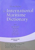 The International Maritime Dictionary. English, German, French, Polish, Romanian, Croatian For on ...