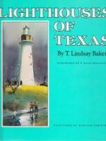Lighthouses of Texas: Lindsay Baker, T