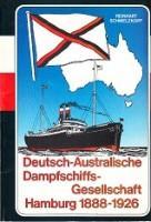 Deutsch-Australische Dampfschiffs-Gesellschaft Hamburg 1888-1926: Schmelzkopf, Reinhart