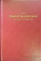 Honderd energieke jaren Smit Slikkerveer 1882-1982: Hoek, J