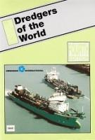 Dredgers of the World Fourth edition 2003/2004: Diverse Authors