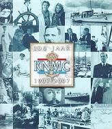 100 jaar KNMC 1907-2007 Koninklijke Nederlandsche Motorboot Club: Onvlee, Peter