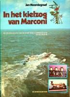 In het kielzog van Marconi De ontwikkeling: Noordegraaf, Jan