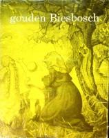 Gouden Biesbosch Bij het vijftig jarig bestaan 1917-1967: Ouwerkerk, K.H.