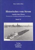 Historisches vom Strom: Band XI Aspekte eines Flusses, wissenswertes vom Rhein, ein Buch zum ...