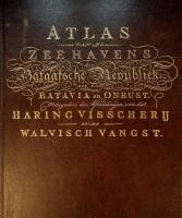 Atlas van de zeehavens der Bataafsche Republiek Die van Batavia en Onrust, mitsgaders de ...