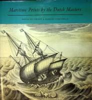 Maritime Prints by the Dutch Masters: Groot, I. de en Robert Vorstman