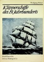 Klipperschiffe des 19. jahrhunderts: Holzel, W