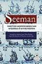 De Seeman Maritiem Woordenboek van Wigardus a Winschooten 1681: Sijs, N. van der en I. Biesheuvel