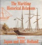 The Maritime Historical Relations between Japan and: Veenstra, A