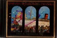 Compania Trasatlantica Espanola Libro de Informacion 1927: Compania Trasatlantica Espanola