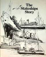 The Stateships Story 1912-1977: Stephens, Alan M.