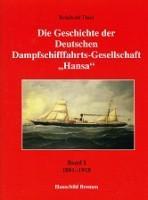 Die Geschichte der Deutschen Dampfschiffahrts-Gesellschaft Hansa 2 volumes. 1881-1918 and 1919-1945...