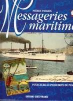 Messageries Maritimes Voyageurs et Paqueboats du Passe: Patarin, Pierre