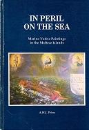 In Peril on the Sea Marine Votive Paintings in the Maltese Islands: Prins, A.H.J.
