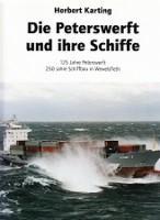 Die Peterswerft und ihre Schiffe 125 Jahre Peterswerft, 250 jahre Schiffbau in Wewelsfleth: Karting...