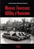 Marine la Francaise dans la Guerre d'Indochine: Estival, B