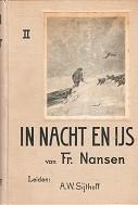 In nacht en ijs De Noorsche Poolexpeditie 1893-1896, in 2 volumes: Nansen, F.