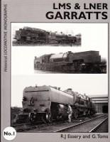 LMS and LNER Garrats Historical Locomotive Monographs No.1: Essery, R.J. and G. Toms