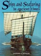 Ships and Seafaring in ancient times: Casson, L