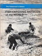 Fish Catching Methods of the World: Brandt, A. von