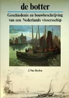 De Botter Geschiedenis en bouwbeschrijving van een: Beylen, Jules van
