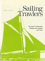 Sailing Trawlers The story of Deep-Sea Fishing: March, Edgar J.