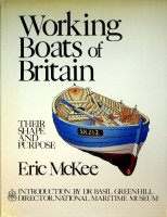 Working Boats of Britain Their Shape and: McKee, E