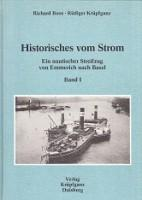 Historisches vom Strom, Band I Ein Nautischer: Boos, Richard/Krupfganz, Rudiger