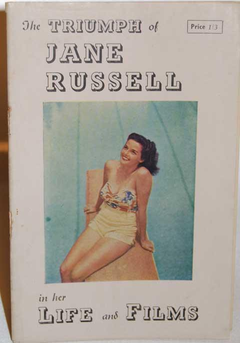 The Triumph of Jane Russell in Her Life and Films Russell, Jane Very Good Softcover Glasgow. 1946. Soft Cover, Stapled binding. 34 pp. Pamphlet about Jane Russell printed the same time as her second movie,Young Widow. Filled with B &