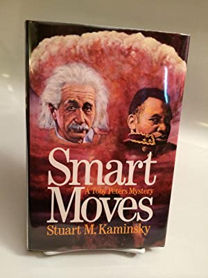 Smart Moves: Kaminsky, Stuart M.