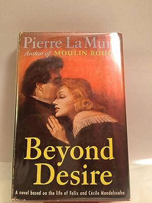 Beyond Desire: La Mure, Pierre