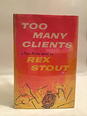Too Many Clients: Stout, Rex