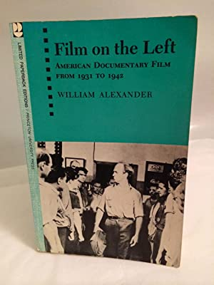Film on the Left: American Documentary Film from 1931 to 1942: Alexander, William