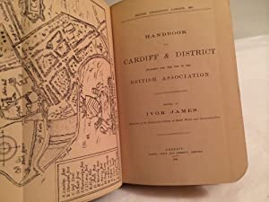 British Association, Cardiff 1891. Handbook for Cardiff & district prepared for the use of the ...