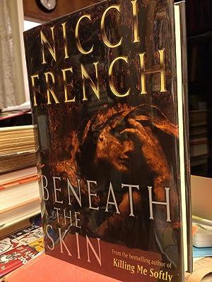 Beneath the Skin: French, Nicci