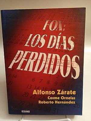 Fox / Fox: Los Dias Perdidos / the Lost Days: Zarate, Alfonso