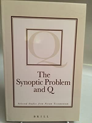 The Synoptic Problem and Q: Selected Studies from Novum Testamentum: Orton, David E. (Editor)