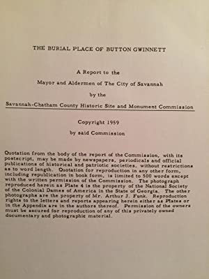 The Burial Place of Button Gwinnett: Savannah-Chatham County Historic Site and Monument Commission