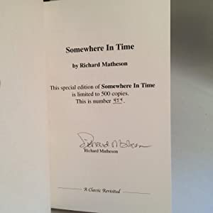 Somewhere in Time: Matheson, Richard (Signed)