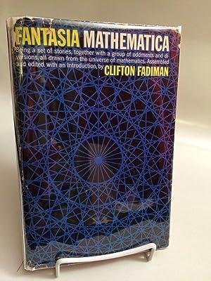 Fantasia Mathematica: Fadiman, Clifton (editor)