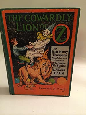The Cowardly Lion of Oz: THOMPSON, RUTH PLUMLY