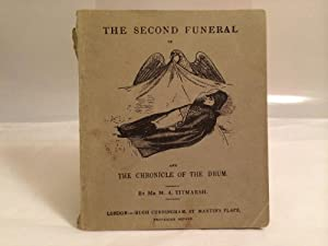 THE SECOND FUNERAL OF NAPOLEON: in Three Letters to Miss Smith, of London, and, THE CHRONICLE OF ...