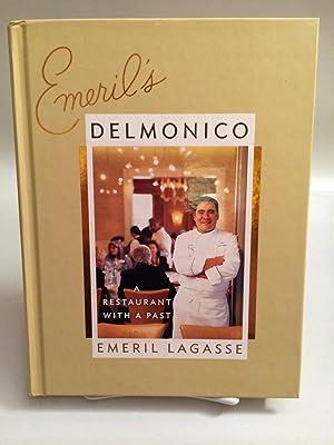 Emeril's Delmonico: a New Orleans Restaurant With a Past: Lagasse, Emeril