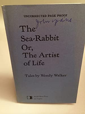The Sea-Rabbit Or, The Artist Of Life. Tales by Wendy Walker: (UPDIKE, JOHN)