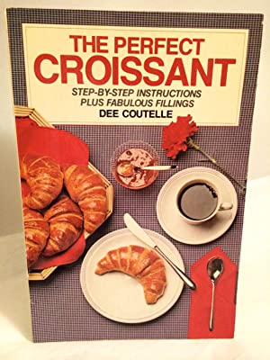 The Perfect Croissant: Coutelle, Dee