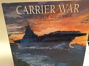 Carrier War: Aviation Art of World War II: Stillwell, Paul