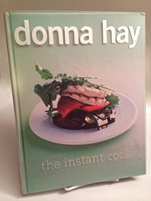 The Instant Cook: Hay, Donna