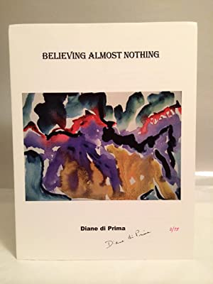 Believing Almost Nothing: di Prima, Diane