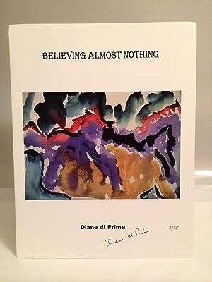 Believing Almost Nothing: di Prima, Diane